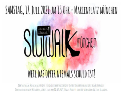 Slutwalk am 17. Juli 2021